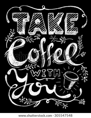 Take Coffee You Lettering Coffee Quotes Stock Vector Royalty Free
