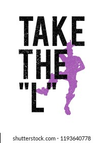 take the l t shirt