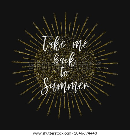Take Me Back Summer Inspirational Quotes Stock Vector Royalty Free