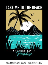 Take me to the beach text with palm trees and waves vector illustrations. For t-shirt prints and other uses.