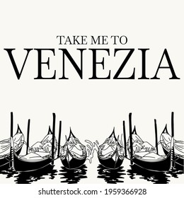 Take me to Venezia. Vector hand drawn surrealistic illustration of girl with the gondolas in Venice. Template for card, poster, banner, print for t-shirt, pin, badge, patch.