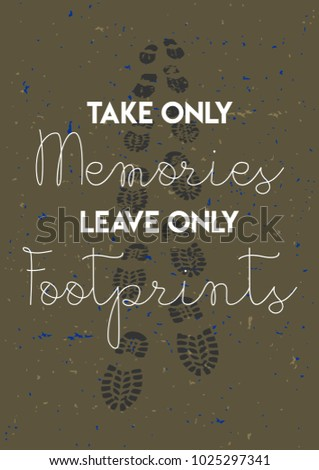 Take Only Memories Leave Only Footprints Stock Vector Royalty Free