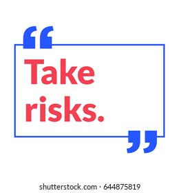 Take Risks Motivational Quote Vector Poster Design