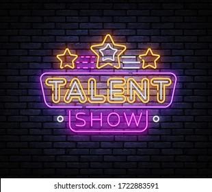 Talent Show neon sign vector. Talent Show Design template, light banner, night signboard, nightly bright advertising, light inscription. Vector illustration.