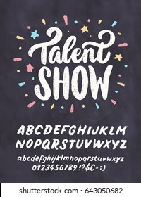 Talent show. Vector chalkboard sign template.