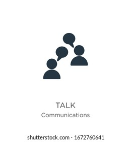 Talk icon vector. Trendy flat talk icon from communications collection isolated on white background. Vector illustration can be used for web and mobile graphic design, logo, eps10