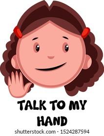 Talk to my hand girl emoji, illustration, vector on white background.
