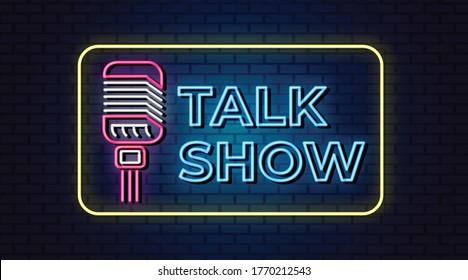 Talk show neon sign, design element, light banner, announcement neon signboard