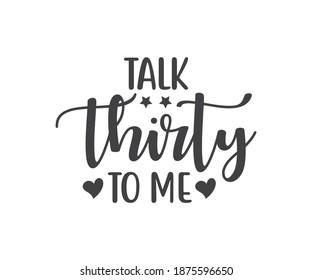 Talk thirty to me. Disc Golf Designs, Disc Golf T-shirt vector, Typography T-shirt Design