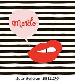 Talking mouth with shit french slang quote in speech bubble on black and white stripes background. Red lipstick makeup sexy woman lips with funny message fashion vector illustration