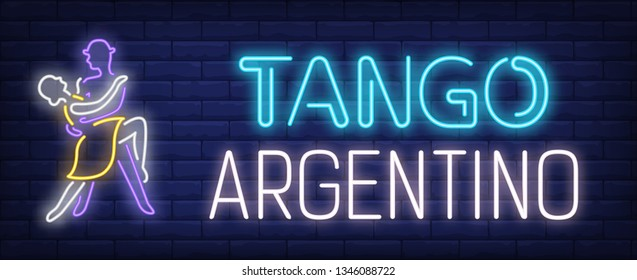 Tango Argentino neon text with elegant couple dancing. Dance studio or performance design. Night bright neon sign, colorful billboard, light banner. Vector illustration in neon style.
