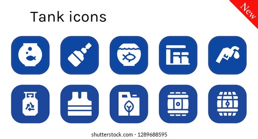 tank icon set. 10 filled tank icons. Simple modern icons about  - Fishbowl, Fermentation, Fish bowl, Gas station, Gas, Sleeveless shirt, Fuel, Barrel