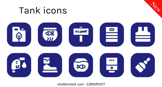 tank icon set. 10 filled tank icons. Simple modern icons about  - Fuel, Fish bowl, War, Barrel, Sleeveless shirt, Gas fuel, Water tank, Fishbowl, Water heater, Fermentation