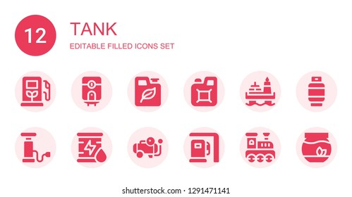 tank icon set. Collection of 12 filled tank icons included Gas station, Water heater, Fuel, Jerrycan, Oil, Pump, Compressor, Railroad, Gas, Fishbowl
