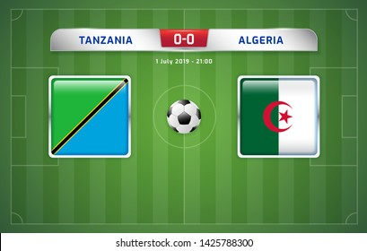 Tanzania vs Algeria scoreboard broadcast template for sport soccer africa tournament 2019 Group C and football championship in egypt vector illustration