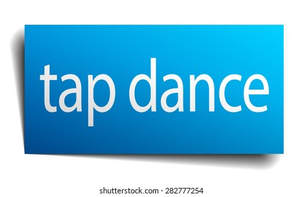 tap dance blue paper sign isolated on white