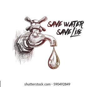 Tap drop, save water save life, Hand Drawn Sketch Vector illustration.