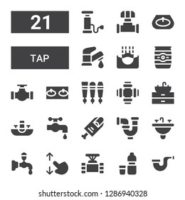 tap icon set. Collection of 21 filled tap icons included Pipe, Water, Touch screen, Beer tap, Sink, Finger, Water Beer can, Submerge, Faucet, Pump
