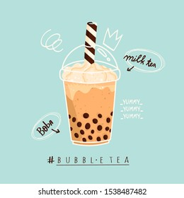 Tasty Bubble tea. Milk tea with tapioca pearls. Boba tea. Asian Taiwanese drink. Hand drawn colored trendy vector illustration with text. Cartoon style. Flat design. Beverage recipe
