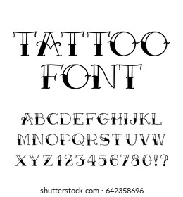 Tattoo Font Vintage Style Alphabet Letters And Numbers On White Background Vector Typeface