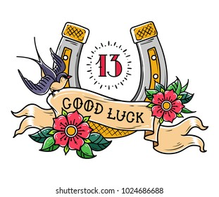 Tattoo gold horseshoe with roses, swallow, mystical number 13 and ribbon with lettering Good Luck. Symbol of luck . Old school style.