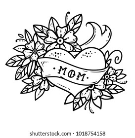 Tattoo heart with ribbon, flowers and lettering MOM without color. Old school retro vector illustration. Retro tattoo. Black and white tattoo