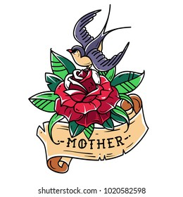 Tattoo red rose with ribbon, bird and lettering Mother. Swallow sitting on red rose. Old school style. Symbol of love for mother.