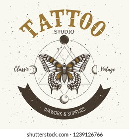 Tattoo studio banner. Classic and vintage tattoo. Realistic butterfly ,triangle and orbiting moon. Sacred geometry. Symbol astrology, infinity, eternity, life and death, mystical tattoo.