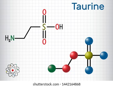Taurine or 2-aminoethanesulfonic acid molecule. It is sulfonic acid, is widely distributed in animal tissues. Structural chemical formula and molecule model. Sheet of paper in a cage. Vector