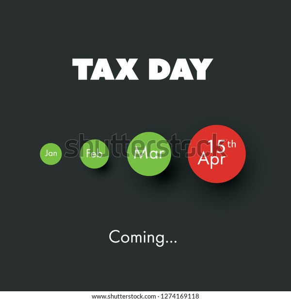 Tax Day Coming Design Template Usa Stock Vector (Royalty