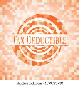 Tax Deductible abstract orange mosaic emblem with background
