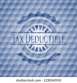 Tax Deductible blue emblem or badge with abstract geometric polygonal pattern background.