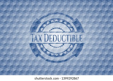 Tax Deductible blue emblem or badge with abstract geometric pattern background. Vector Illustration. Detailed.