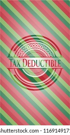 Tax Deductible christmas colors style badge.