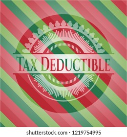 Tax Deductible christmas style emblem.