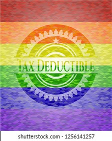 Tax Deductible emblem on mosaic background with the colors of the LGBT flag