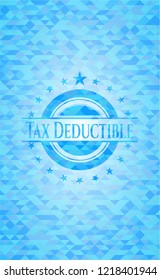Tax Deductible light blue emblem. Mosaic background