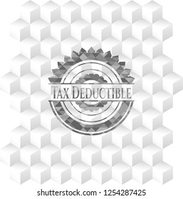 Tax Deductible realistic grey emblem with cube white background