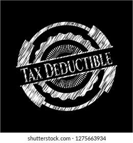Tax Deductible written on a blackboard