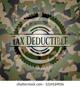 Tax Deductible written on a camouflage texture