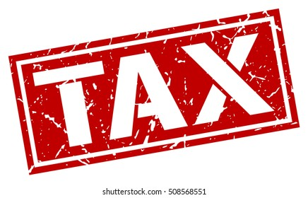 tax. grunge vintage tax square stamp. tax stamp.