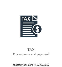 Tax icon vector. Trendy flat tax icon from e commerce and payment collection isolated on white background. Vector illustration can be used for web and mobile graphic design, logo, eps10
