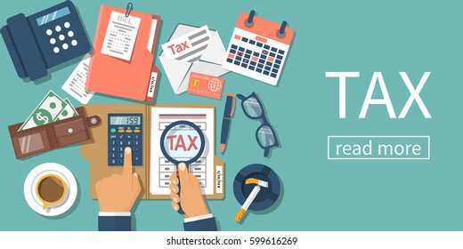 Tax payment. Data analysis, paperwork, financial research, report. Businessman calculation tax. Flat design vector illustration. Magnifying glass in hand.