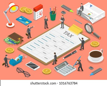 Tax payment flat isometric vector concept. Tax report is lying surrounded by the people and corresponding attributes.