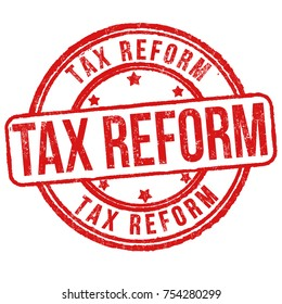 Tax reform grunge rubber stamp on white background, vector illustration