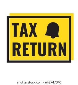 Tax return badge, logo, icon. Flat vector illustration on white background.