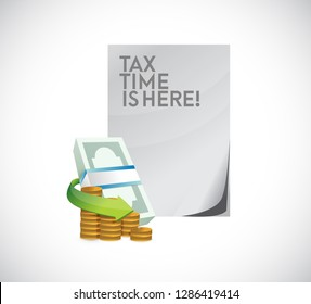 Tax time is here cash documents concept icon illustration design over a white background