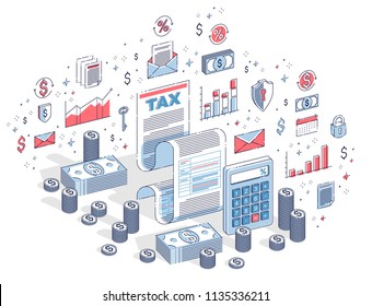 Taxation concept, tax form or paper legal document with cash money stacks and calculator isolated on white. 3d vector business isometric illustration with icons, stats charts and design elements.