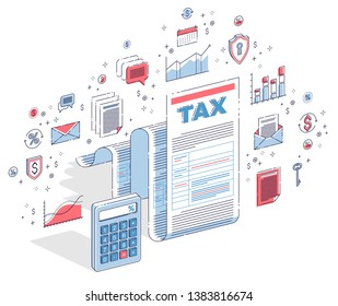 Taxation concept, tax form or paper sheet legal document with calculator isolated on white. 3d vector business isometric illustration with icons, stats charts and design elements.