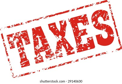 taxes Grungy ink stamp, vector format very easy to edit